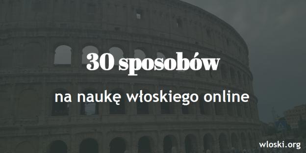 30 sposobów na naukę włoskiego online